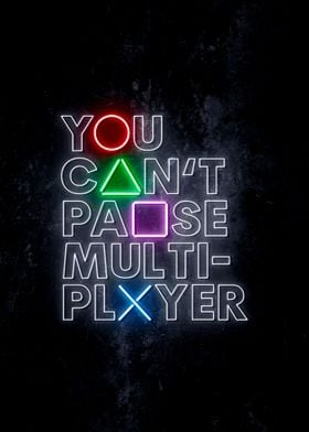 You Cant Pause Multiplayer