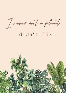 I love all plants