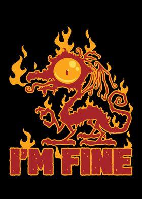 Im Fine Burning Dragon