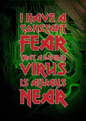 Fear of deadly virus