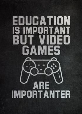Gaming Is Important