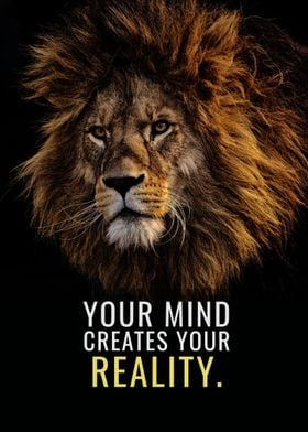 Your Mind creates Reality