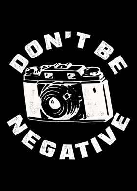 Don t be negative