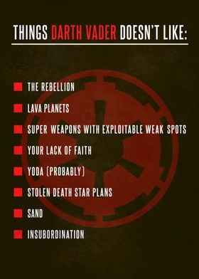 Things Vader doesn't like