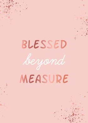 Blessed Rose Gold Quote Metal Poster Tony Ways Displate