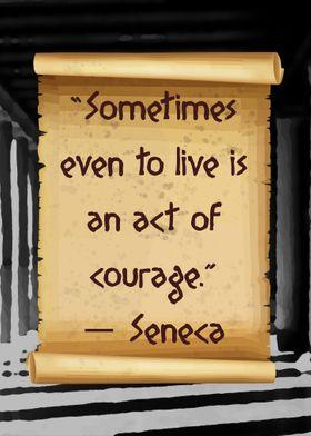 Even to Live Seneca