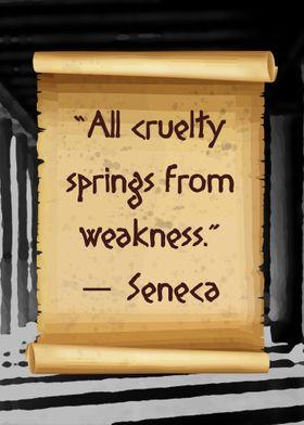 All cruelty Seneca
