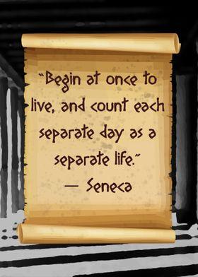 Begin to life Seneca