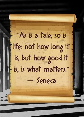 So is life Seneca