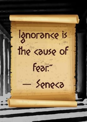 Seneca cause of fear