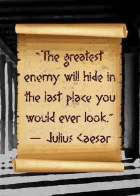 Caesar greatest Enemy