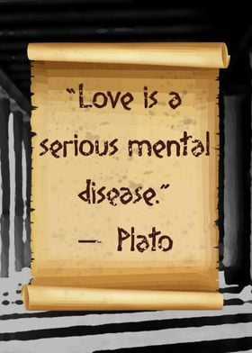 Plato Love is a serious