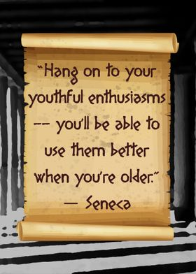 Seneca Youthful enthusiasm