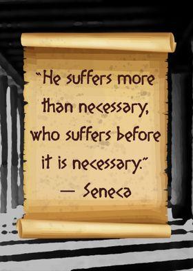 Seneca suffer less