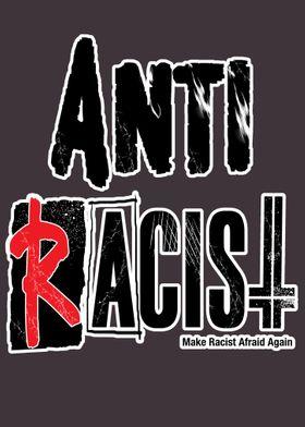 Anti Racists