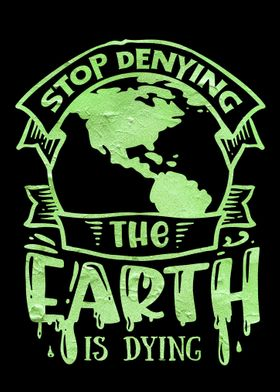 The earth is dying