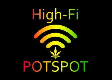 HighFi Potspot Weed