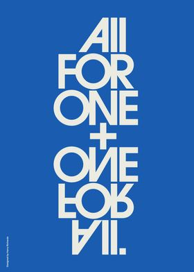 All For One + One For All