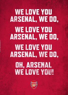 We Love You Arsenal!
