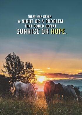 Sunrise defeats problems