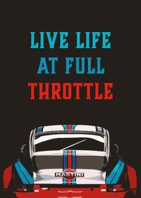 Live Life at full Throttle