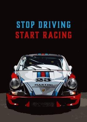 Stop Driving Start Racing