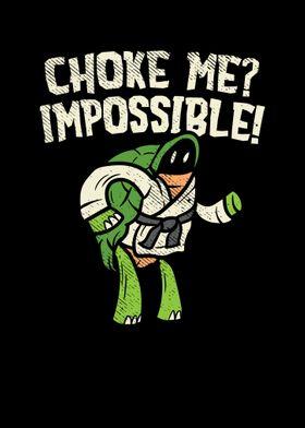 Choke Me Impossible