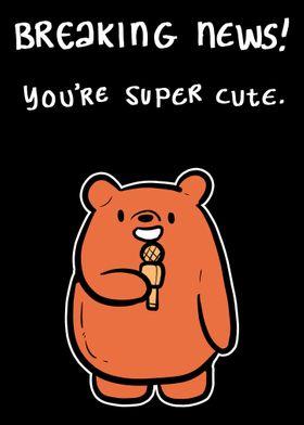 Youre Super Cute Flirt Pe