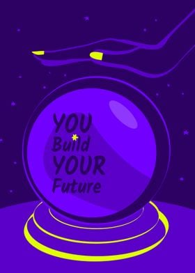 you build your future