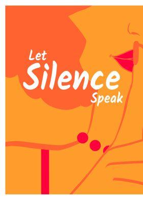 Let Silence speak