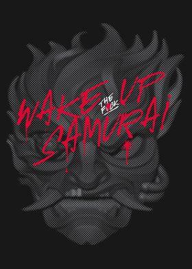 Wake Up Samurai