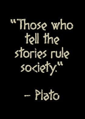 Those who tell the stories