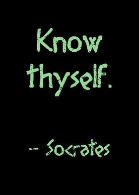 Know thyself Socrates
