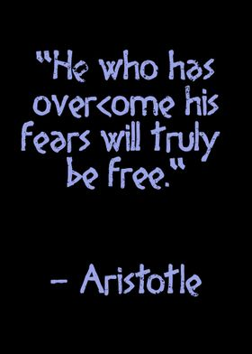Overcome your fears Quote