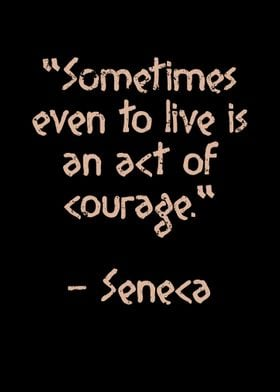 Seneca famous quote live