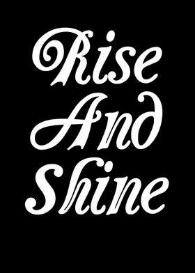 Rise and Shine Motivation