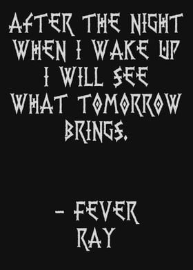 Fever Ray Quote Famous