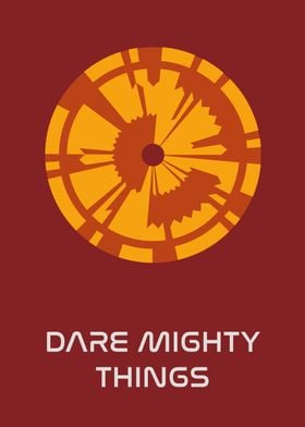 Dare Mighty Things 3