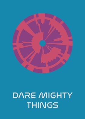 Dare Mighty Things 2