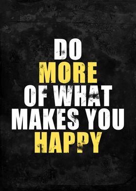 Do More Makes You Happy