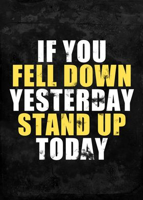 If You Fell Down Yesterday