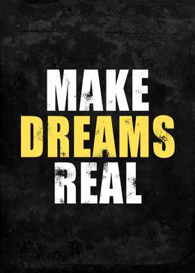 Make Dreams Real