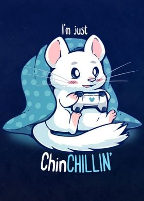 ChinCHILLIN and Gaming