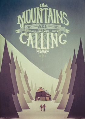 The Mountains Are Calling Poster By Poster Noster By Jopert Displate