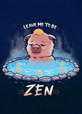 Leave me to be Zen