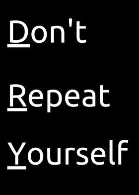 Keep It DRY