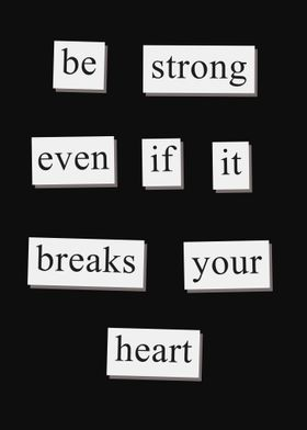 Be Strong Motivational