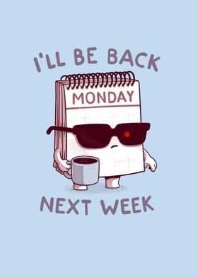 Monday is Back