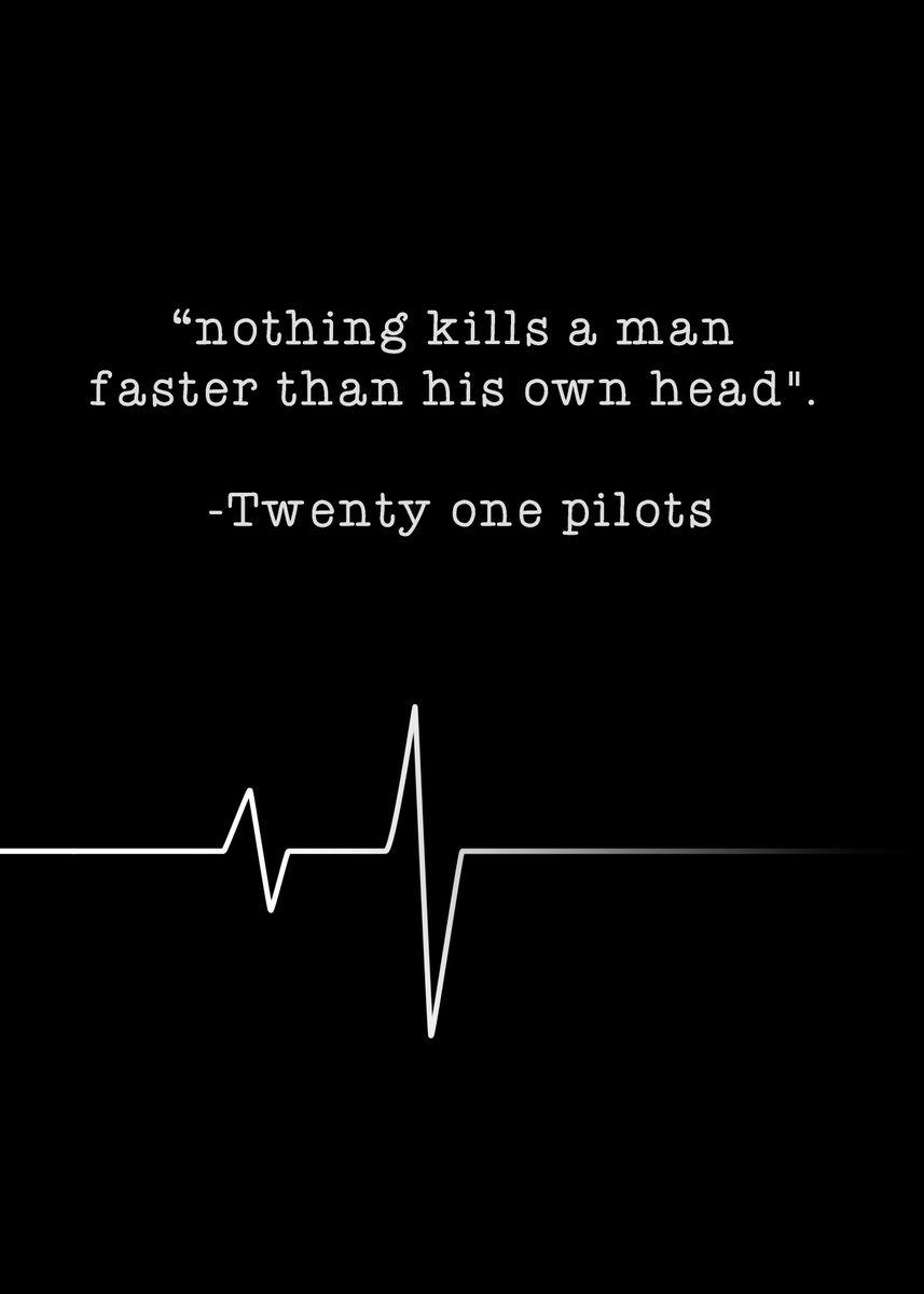 Twenty one pilots Quote. Music Poster Print | metal posters ...