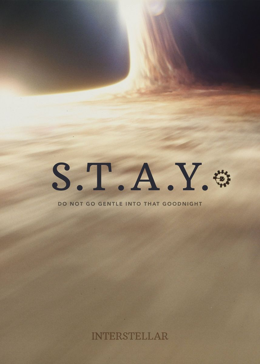 Interstellar Stay Poster Print By Don Mario Displate